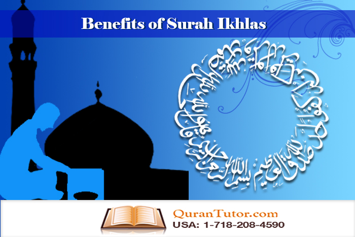 benefits of surah ikhlas Quranic surahs benefit  some quranic surahs and their benefits are as follow: 1) surah fatiha:  surah ikhlas: this quranic surah is one third of holy quran.