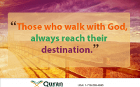 those who walk with Allah (SWT) will reach their destination