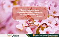 Character of Islam is Modesty