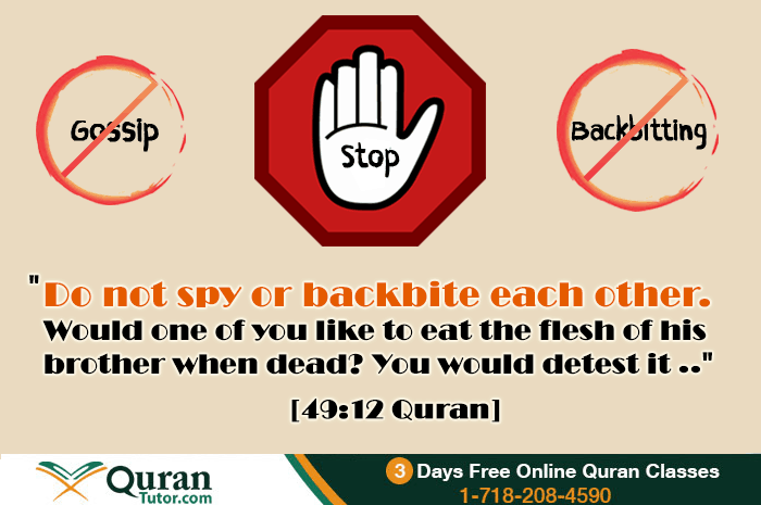 backbiting qur an and legal decision The quran guides a muslim and emphasises him to do justice whenever he may be called for a decision, at number of places, the quran saysand if you judge, judge between them with justice.